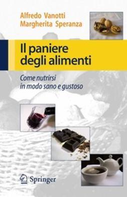 Vanotti, Alfredo - Il paniere degli alimenti, ebook