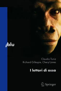 Tuniz, Claudio - I lettori di ossa, ebook