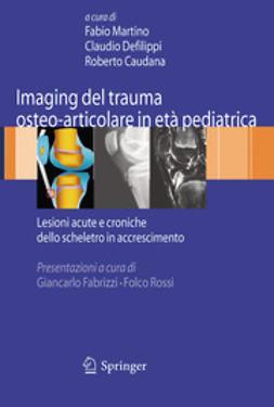 Imaging del trauma osteo-articolare in età pediatrica