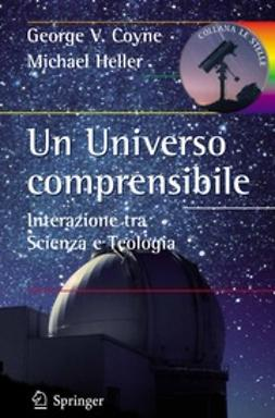 Coyne, George V. - Un Universo comprensibile, ebook