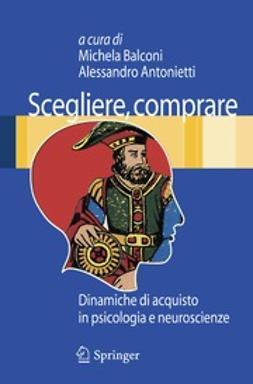 Balconi, Michela - Scegliere, comprare, ebook
