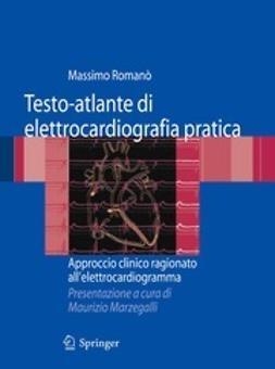 Romanò, Massimo - Testo-atlante di elettrocardiografia pratica, ebook