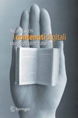 Lucchi, Nicola - I contenuti digitali, e-bok