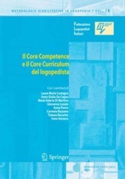 - Il Core Competence e il Core Curriculum del logopedista, ebook