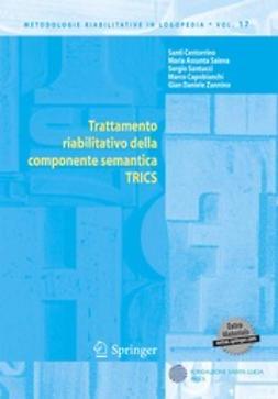 Centorrino, Santi - Trattamento riabilitativo della componente semantica TRICS, ebook