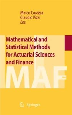 Corazza, Marco - Mathematical and Statistical Methods for Actuarial Sciences and Finance, ebook