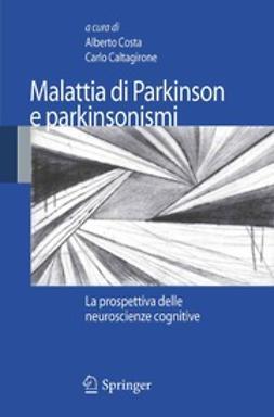 Costa, Alberto - Malattia di Parkinson e parkinsonismi, ebook