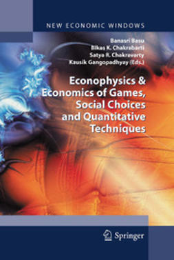 Basu, Banasri - Econophysics and Economics of Games, Social Choices and Quantitative Techniques, ebook