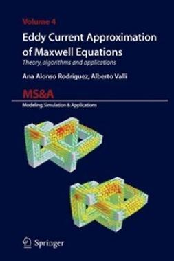 Rodríguez, Ana Alonso - Eddy Current Approximation of Maxwell Equations, ebook