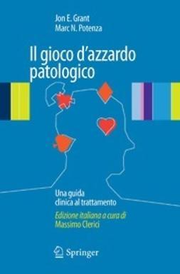 Clerici, Massimo - Il gioco d'azzardo patologico, ebook