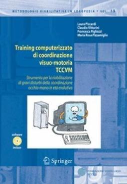 Piccardi, Laura - Training computerizzato di coordinazione visuo-motoria TCCVM, ebook