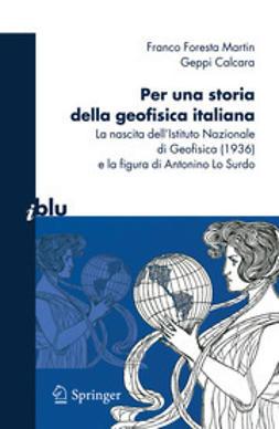 Martin, Franco Foresta - Per una storia della geofisica italiana, ebook
