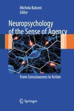 Michela, Balconi - Neuropsychology of the Sense of Agency, e-kirja