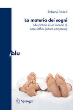 Piazza, Roberto - La materia dei sogni, ebook