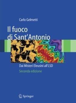 Gelmetti, Carlo - Il fuoco di Sant' Antonio, ebook