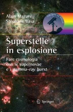 Mazure, Alain - Superstelle in esplosione, ebook