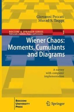 Peccati, Giovanni - Wiener Chaos: Moments, Cumulants and Diagrams, ebook