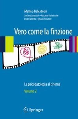 Balestrieri, Matteo - Vero come la finzione, ebook