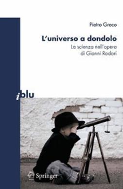 Greco, Pietro - L'universo a dondolo, ebook