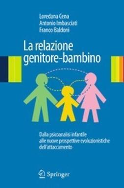 Cena, Loredana - La relazione genitore-bambino, ebook