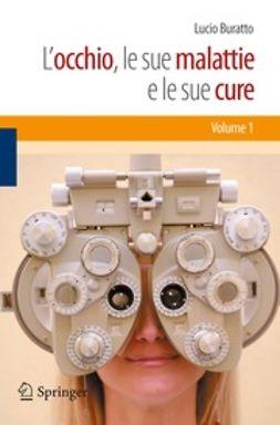 Belloni, Sergio - L'occhio, le sue malattie e le sue cure-Volume 2, ebook