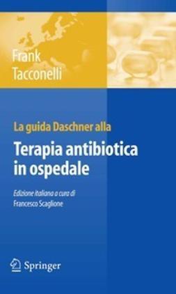 Frank, Uwe - La guida Daschner alla Terapia antibiotica in ospedale, ebook