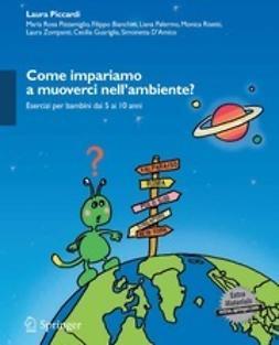 Piccardi, Laura - Come impariamo a muoverci nell'ambiente?, ebook