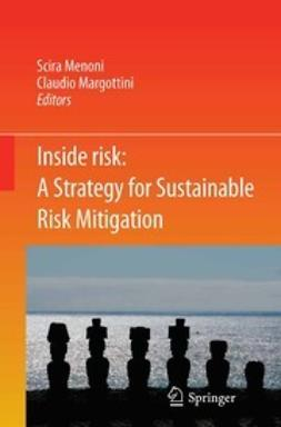 Menoni, Scira - Inside Risk: A Strategy for Sustainable Risk Mitigation, e-kirja