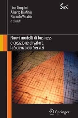 Cinquini, Lino - Nuovi modelli di business e creazione di valore: la Scienza dei Servizi, ebook