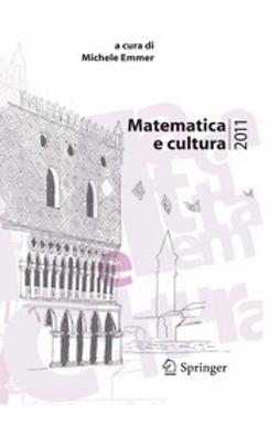 Emmer, Michele - Matematica e cultura 2011, ebook