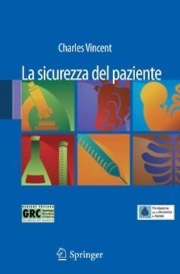 Tartaglia, Riccardo - La sicurezza del paziente, ebook