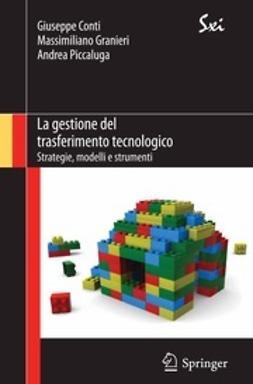 Conti, Giuseppe - La gestione del trasferimento tecnologico, ebook