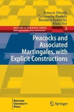 Hirsch, Francis - Peacocks and Associated Martingales, with Explicit Constructions, ebook