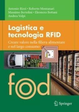 Rizzi, Antonio - Logistica e tecnologia RFID, ebook