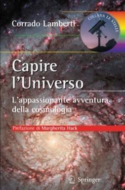 Lamberti, Corrado - Capire l'Universo, ebook