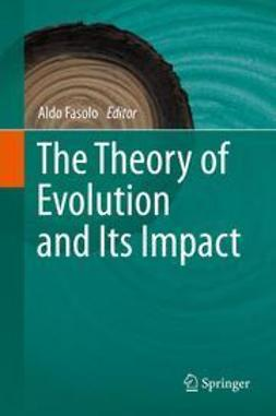 Fasolo, Aldo - The Theory of Evolution and Its Impact, ebook