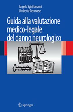 Sghirlanzoni, Angelo - Guida alla valutazione medico-legale del danno neurologico, ebook