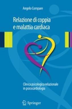 Compare, Angelo - Relazione di coppia e malattia cardiaca, ebook