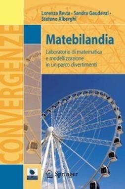 Resta, Lorenza - Matebilandia, ebook
