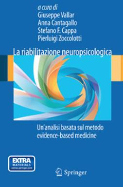 Vallar, Giuseppe - La riabilitazione neuropsicologica, ebook