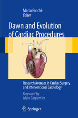 Picichè, Marco - Dawn and Evolution of Cardiac Procedures, ebook