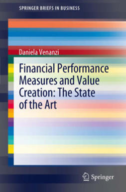 Venanzi, Daniela - Financial Performance Measures and Value Creation: the State of the Art, ebook