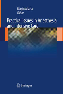 Allaria, Biagio - Practical Issues in Anesthesia and Intensive Care, ebook