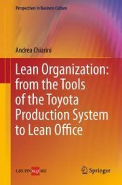 Chiarini, Andrea - Lean Organization: from the Tools of the Toyota Production System to Lean Office, ebook
