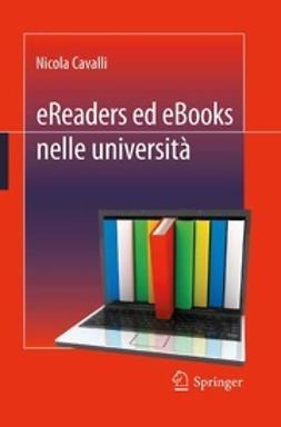 Cavalli, Nicola - eReaders ed eBooks nelle università, ebook
