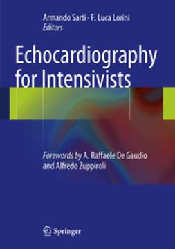 Sarti, Armando - Echocardiography for Intensivists, ebook