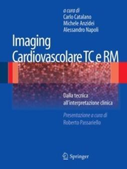 Catalano, Carlo - Imaging Cardiovascolare TC e RM, ebook