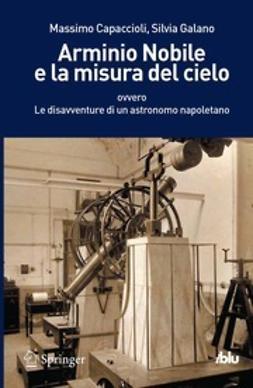 Capaccioli, Massimo - Arminio Nobile e la misura del cielo, ebook