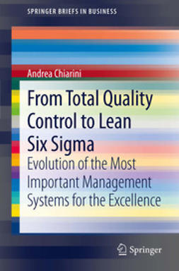 Chiarini, Andrea - From Total Quality Control to Lean Six Sigma, ebook