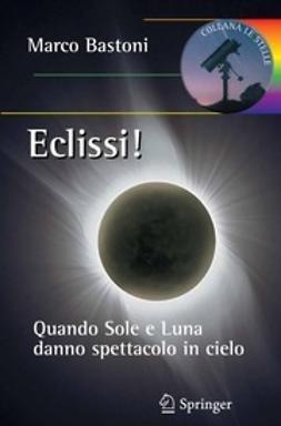 Bastoni, Marco - Eclissi!, ebook
